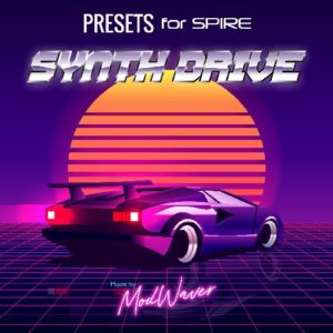 Spire presets - Synth Drive by Modwaver