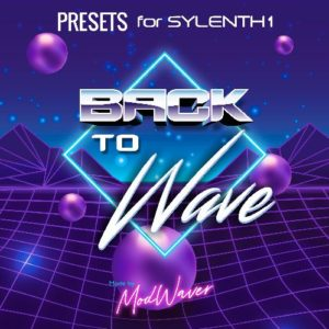 Sylenth presets - Back to wave by Modwaver